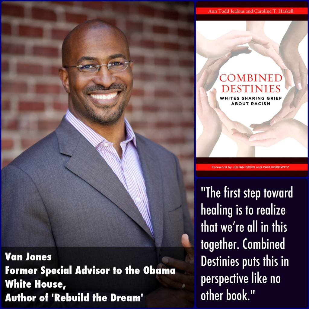 Van Jones Combined Destinies Endorsement